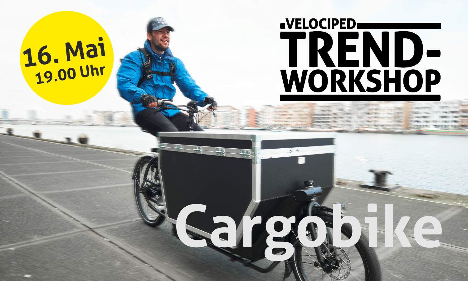 Trend-Workshop Cargobike